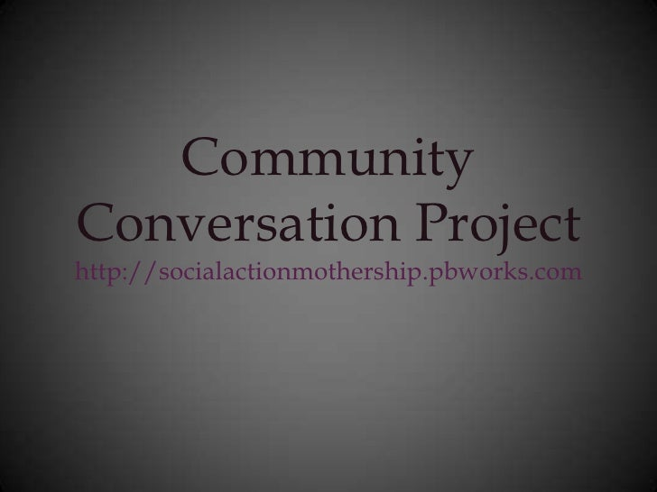 Community Conversation Project