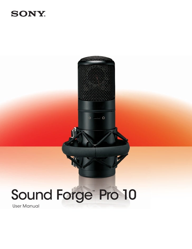 Sound Forge Pro 10              ™User Manual