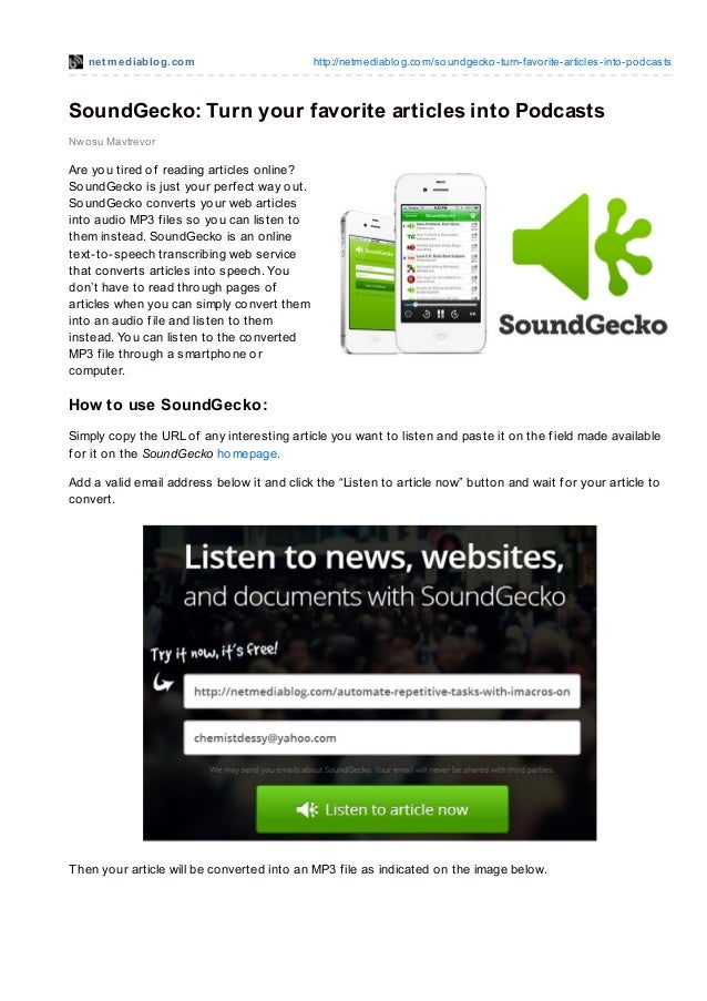 net mediablog.com http://netmediablog.com/soundgecko-turn-favorite-articles-into-podcastsSoundGecko: Turn your favorite ar...