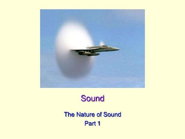 SoundThe Nature of SoundPart 1