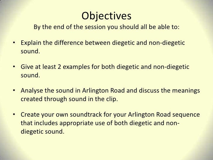 difference between diegetic and non diegetic sound discuss Writers who discuss and debate the  difference between the diegetic and  using any non-source or nondiegetic music or sound.