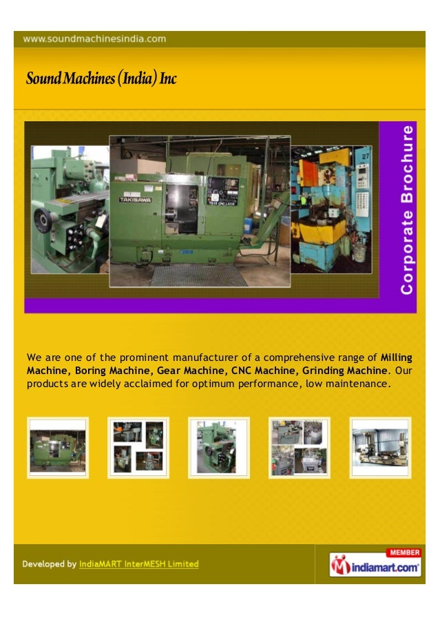 We are one of the prominent manufacturer of a comprehensive range of MillingMachine, Boring Machine, Gear Machine, CNC Mac...