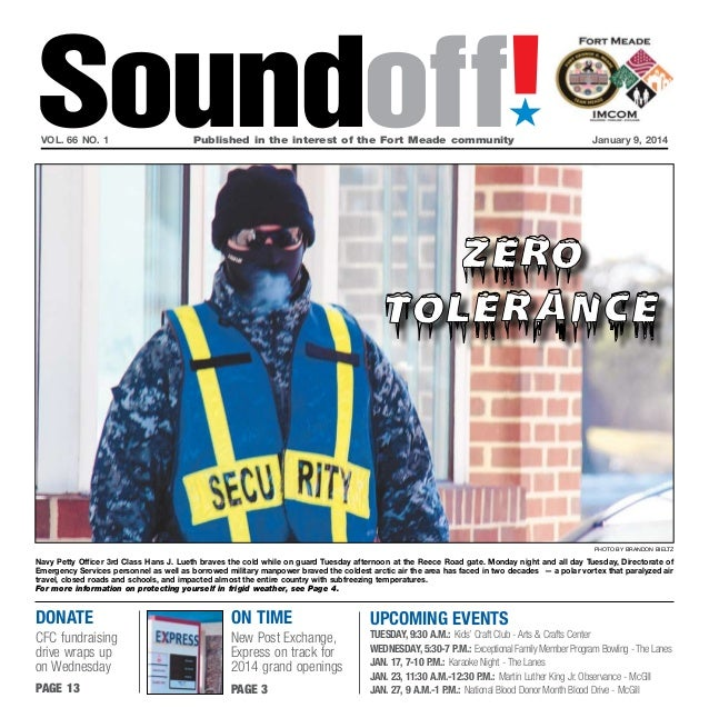 Soundoff! ´  vol. 66 no. 1	  Published in the interest of the Fort Meade community	  January 9, 2014  Photo by brandon bie...