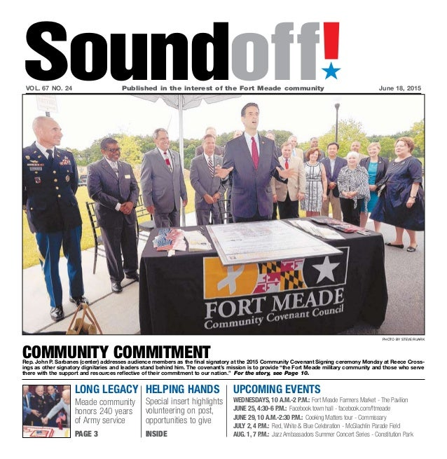 long legacy Meade community honors 240 years of Army service page 3 UPCOMING EVENTS Wednesdays, 10 a.m.-2 p.m.: Fort Meade...