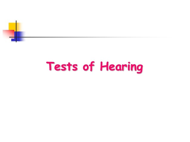 Tests of Hearing