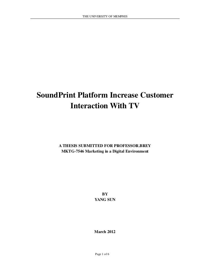THE UNIVERSITY OF MEMPHISSoundPrint Platform Increase Customer        Interaction With TV      A THESIS SUBMITTED FOR PROF...