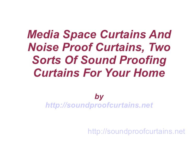 Media Space Curtains And Noise Proof Curtains, Two Sorts Of Sound Proofing Curtains For Your Home by http://soundproofcurt...