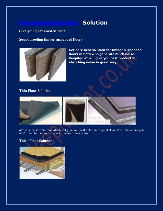 Soundproofing floor Solution Give you quiet environment. Soundproofing timber suspended floors Get here best solution for ...