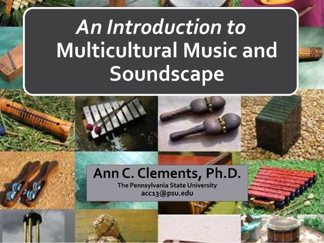 Why Multicultural Music?•    Historical Basis•    The Tanglewood Declaration, 1967, Symposium on Multicultural Approaches ...