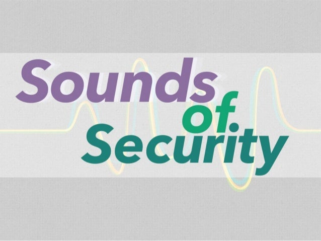 Sounds of Security