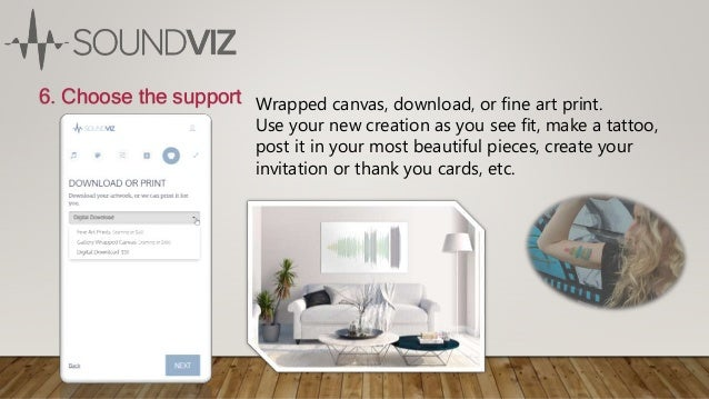 6. Choose the support Wrapped canvas, download, or fine art print. Use your new creation as you see fit, make a tattoo, po...