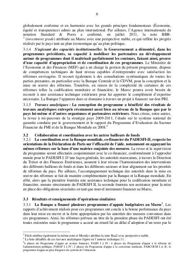 6 globalement conforme et en harmonie avec les grands principes fondamentaux (Économie, équité et transparence) admis au p...