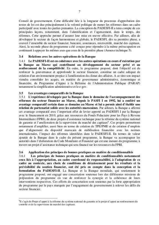 7 Conseil de gouvernement. Cette difficulté liée à la longueur du processus d'approbation des textes de loi est due princi...