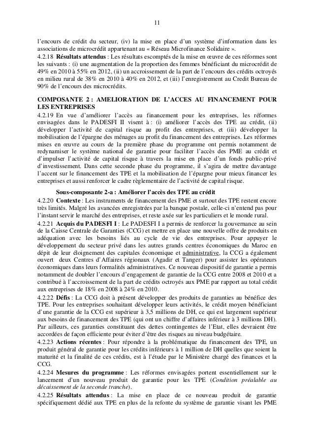 11 l'encours de crédit du secteur, (iv) la mise en place d'un système d'information dans les associations de microcrédit a...