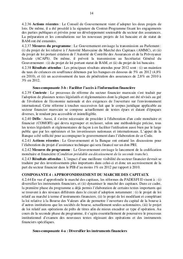 14 4.2.36 Actions récentes : Le Conseil de Gouvernement vient d'adopter les deux projets de lois. De même, il a été procéd...