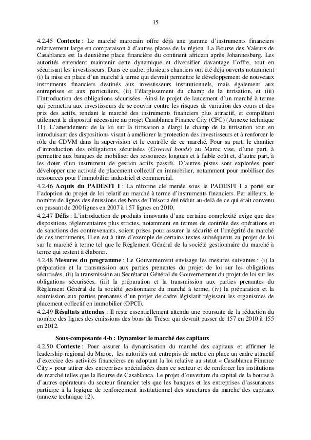 15 4.2.45 Contexte : Le marché marocain offre déjà une gamme d'instruments financiers relativement large en comparaison à ...