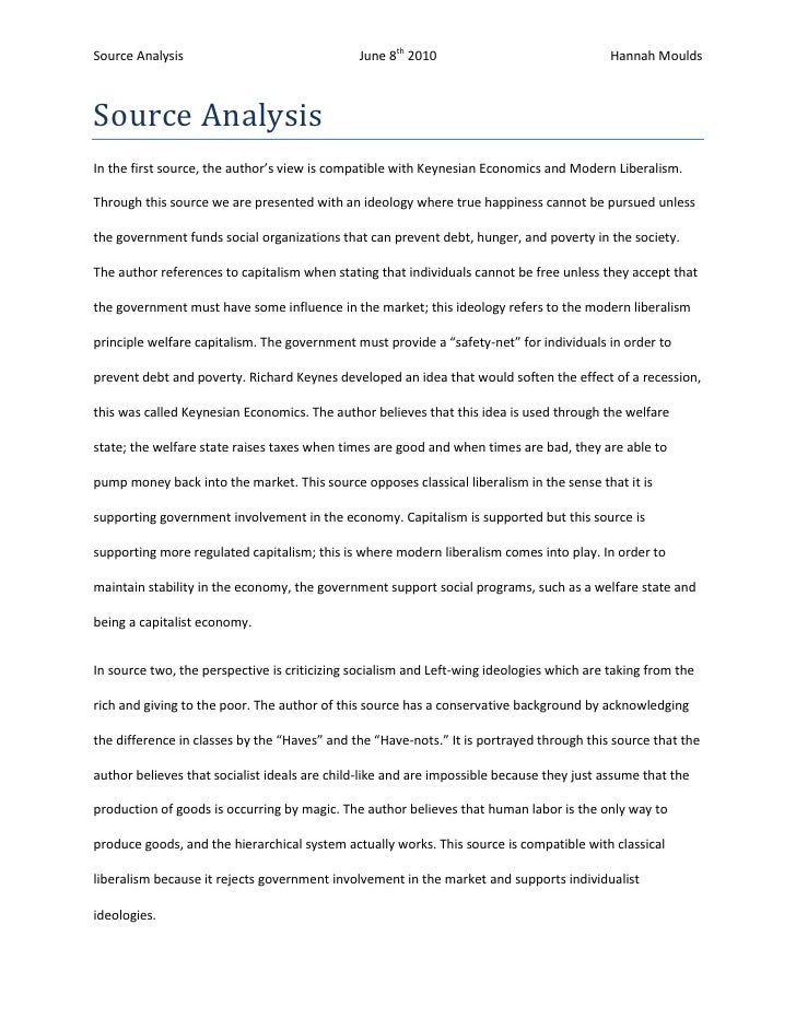 Source Analysis<br />In the first source, the author's view is compatible with Keynesian Economics and Modern Liberalism. ...
