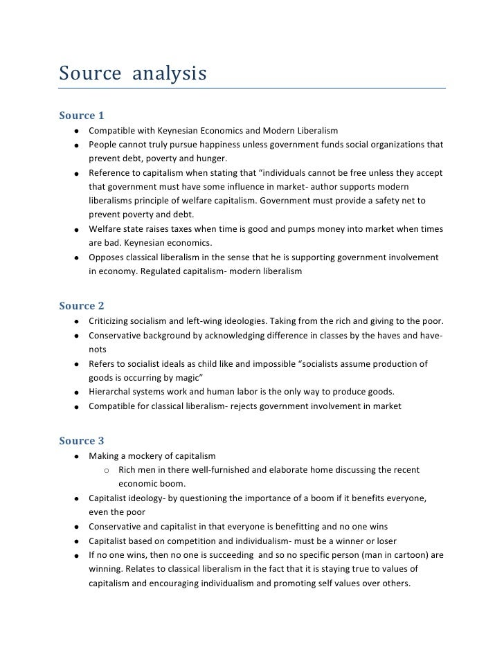Source  analysis<br />Source 1<br /><ul><li>Compatible with Keynesian Economics and Modern Liberalism