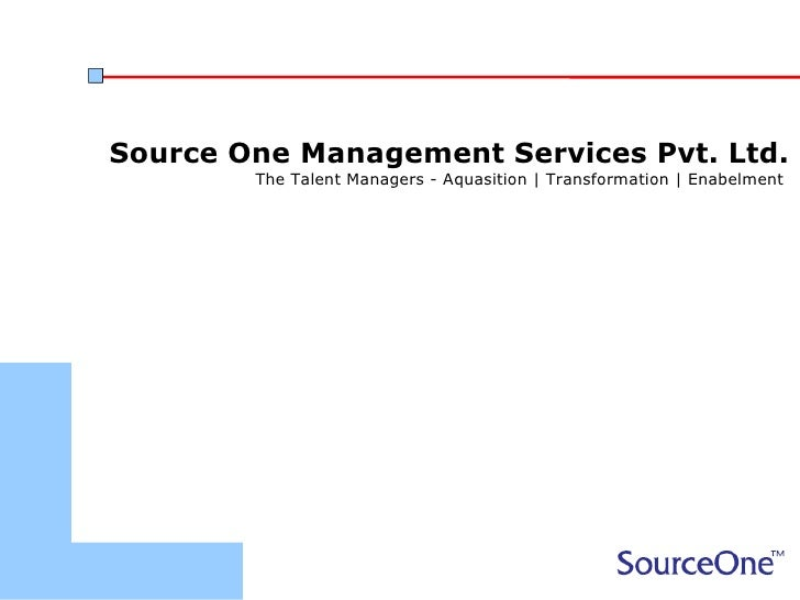 Source One Management Services Pvt. Ltd.        The Talent Managers - Aquasition | Transformation | Enabelment