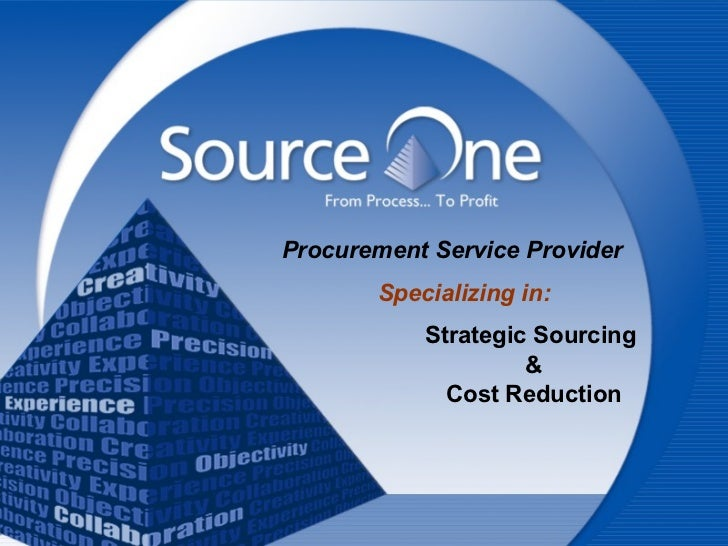 Strategic Sourcing  & Cost Reduction Procurement Service Provider Specializing in: