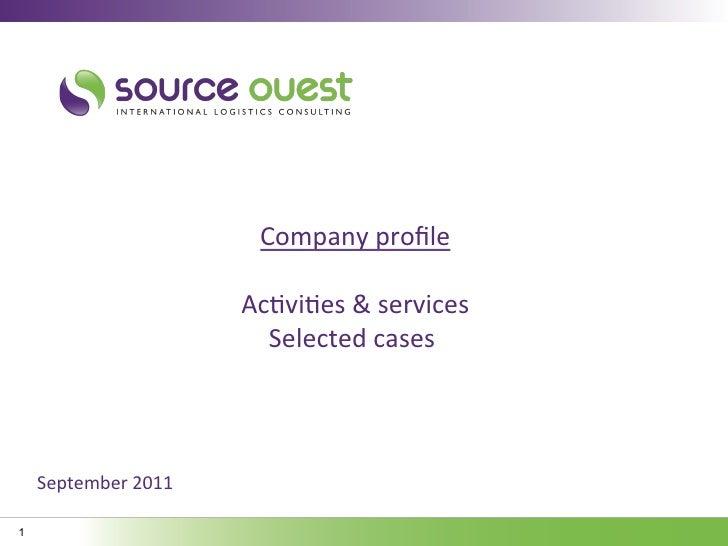 Company profile                                                                             Ac5vi5es & services  ...