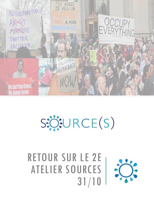 RETOUR SUR LE 2E ATELIER SOURCES 31/10