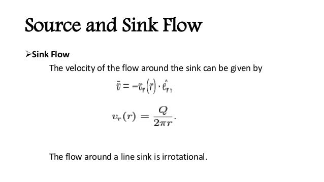 Source & sink flow