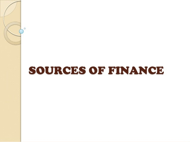 sources of finance Long-term sources of finance in financial management long term sources of finance long-term financing involves long-term debts and financial obligations on a business which last for a period of more than a year, usually 5 to 10 years.