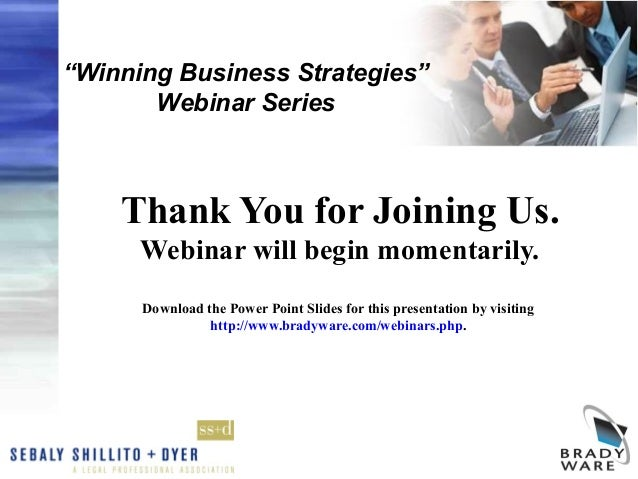 """Winning Business Strategies""       Webinar Series    Thank You for Joining Us.      Webinar will begin momentarily.      ..."