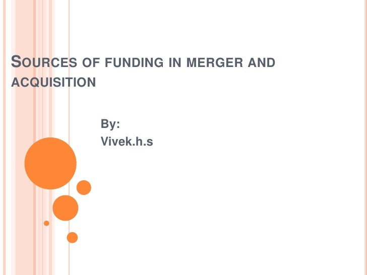 Sources of funding in merger and acquisition
