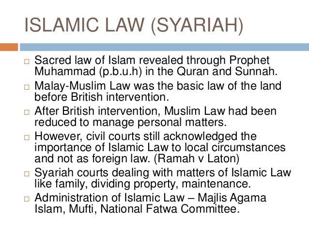 the position of islamic lawin malaysia The position of islamic law in the modern states by: professor datuk ahmad ibrahim international islamic university towards an islamic law for muslims in malaysia.