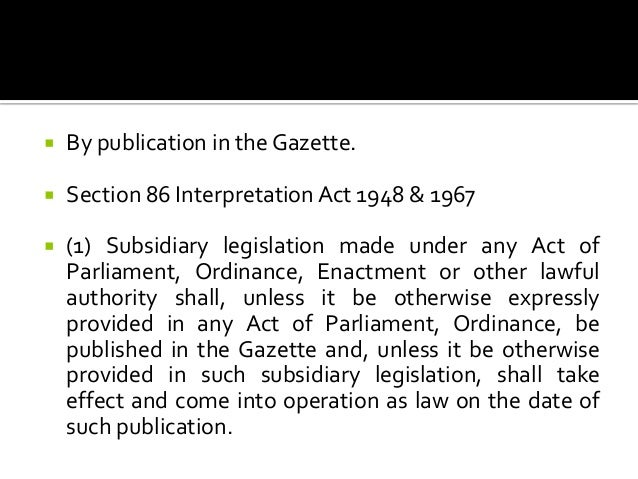 subsidiary legislation in malaysia Author: legal research board, published date: 2003, legal system: malaysian law, remarks: as at 1st july 2003, country: malaysia.