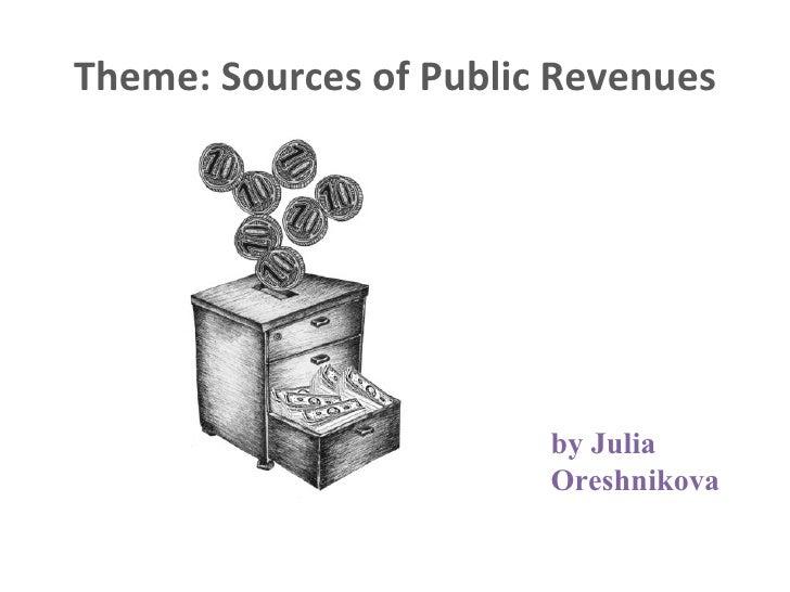 Theme: Sources of Public Revenues by Julia Oreshnikova