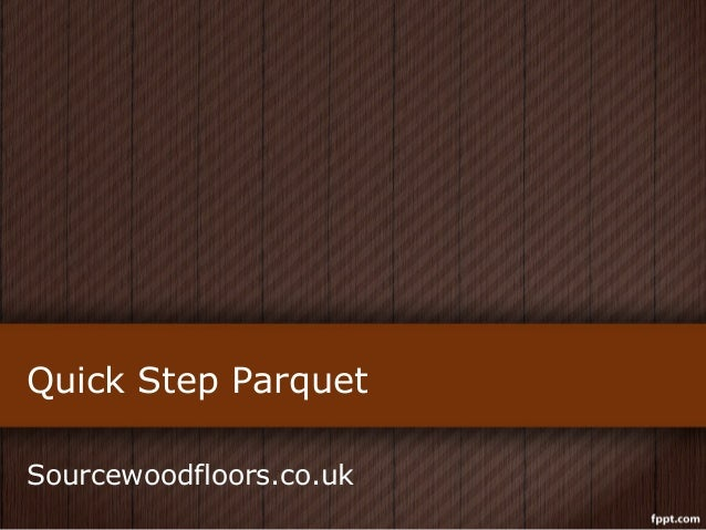 Stylish Quick Step Parquet Wood Flooring With Beautiful Functionality