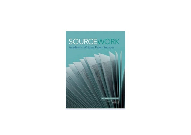 Sourcework academic writing from sources 2nd edition popular editing website ca