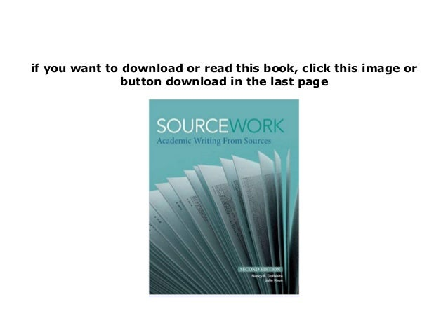 Sourcework academic writing from sources 2nd edition free resume templates or information