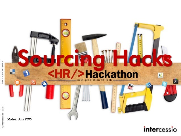 Sourcing Hacks Seite1SOURCINGHACKS©intercessio.de-2015 Status: Juni 2015