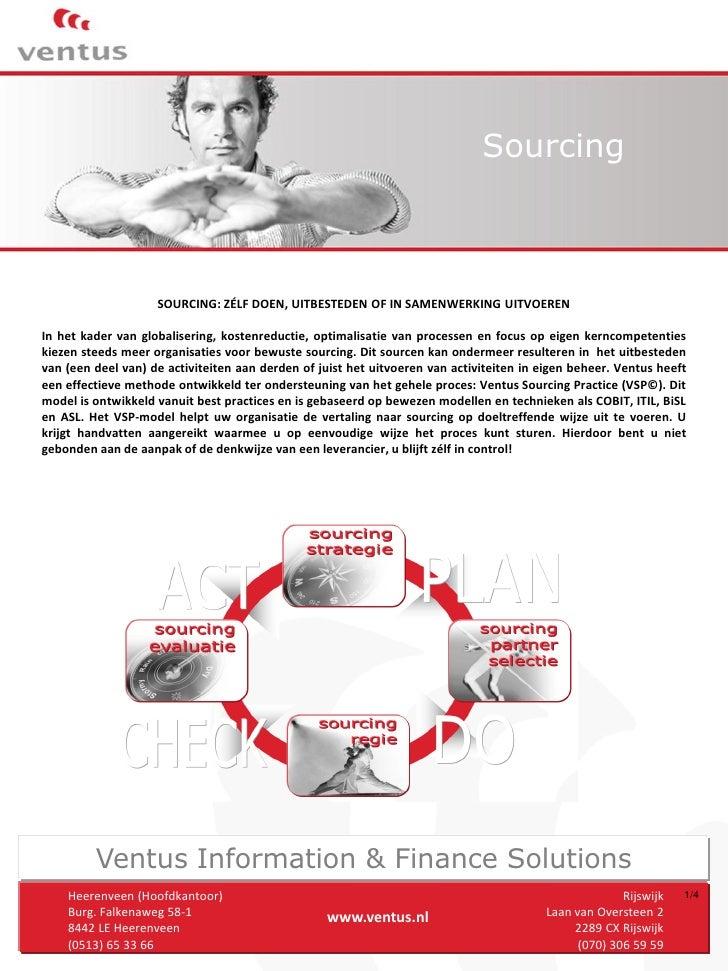 Sourcing                        SOURCING: ZÉLF DOEN, UITBESTEDEN OF IN SAMENWERKING UITVOEREN  In het kader van globaliser...
