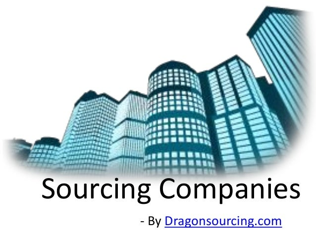 Sourcing Companies  - By Dragonsourcing.com