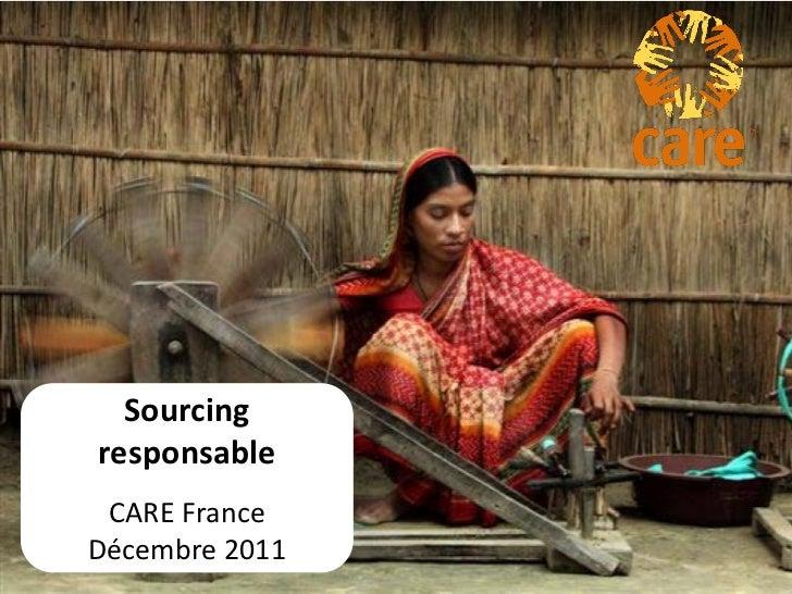 Sourcingresponsable CARE FranceDécembre 2011