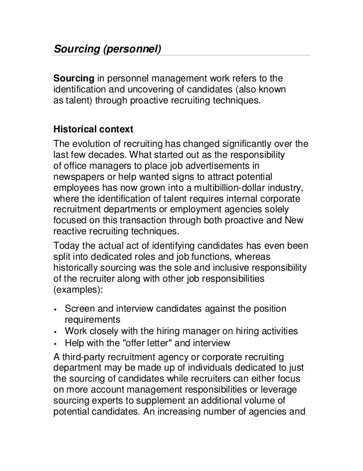 Sourcing (personnel)Sourcing in personnel management work refers to theidentification and uncovering of candidates (also k...