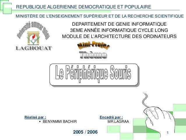 1 MINISTÈRE DE L'ENSEIGNEMENT SUPÉRIEUR ET DE LA RECHERCHE SCIENTIFIQUE DEPARTEMENT DE GENIE INFORMATIQUE 3EME ANNÉE INFOR...