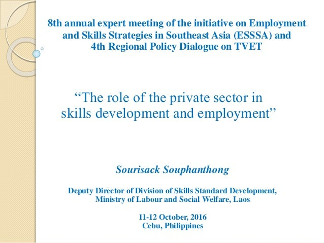 8th annual expert meeting of the initiative on Employment and Skills Strategies in Southeast Asia (ESSSA) and 4th Regional...