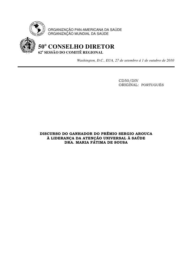 ORGANIZAÇÃO PAN-AMERICANA DA SAÚDE     ORGANIZAÇÃO MUNDIAL DA SAÚDE   50o CONSELHO DIRETOR  a 62 SESSÃO DO COMITÊ REGIONAL...