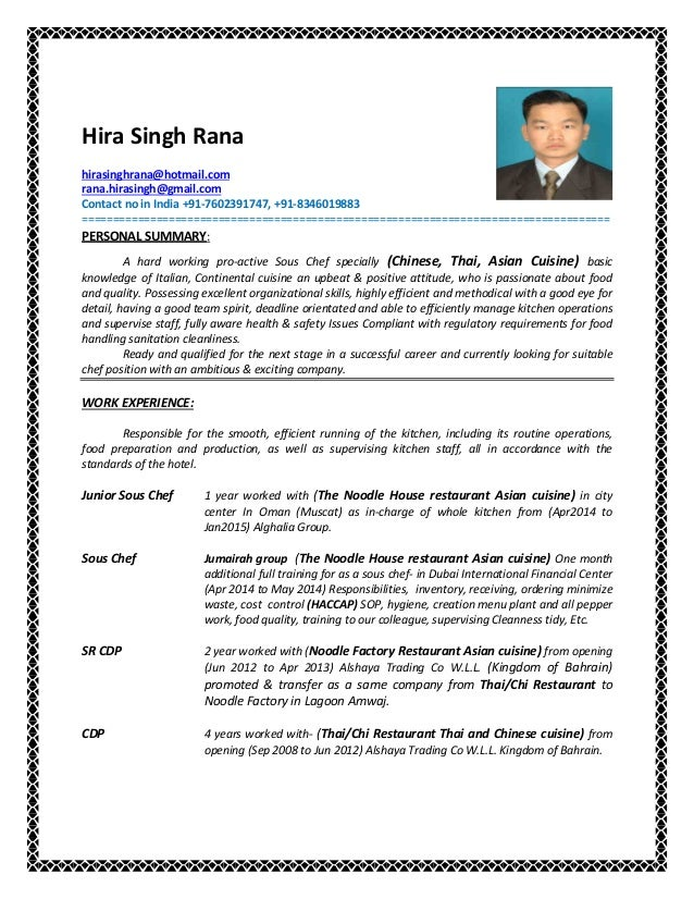 Sous Chef Cv (13 Files ). Hira Singh Rana Hirasinghrana@hotmail.com  Rana.hirasingh@gmail.com Contact ...  Sous Chef Resume