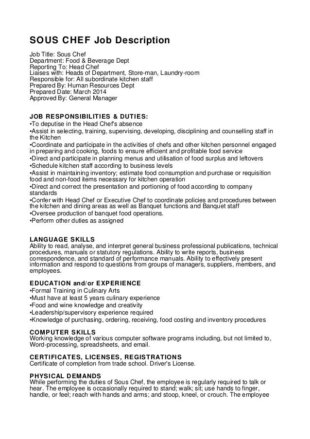 sous chef job description job title sous chef department food beverage dept reporting what is the job description of a chef