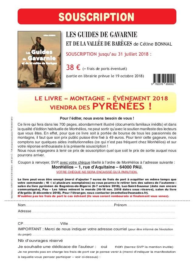LES GUIDES DE GAVARNIE ET DE LA VALLÉE DE BARÈGES de Céline BONNAL SOUSCRIPTION jusqu'au 31 juillet 2018 : 38 € (+ frais d...