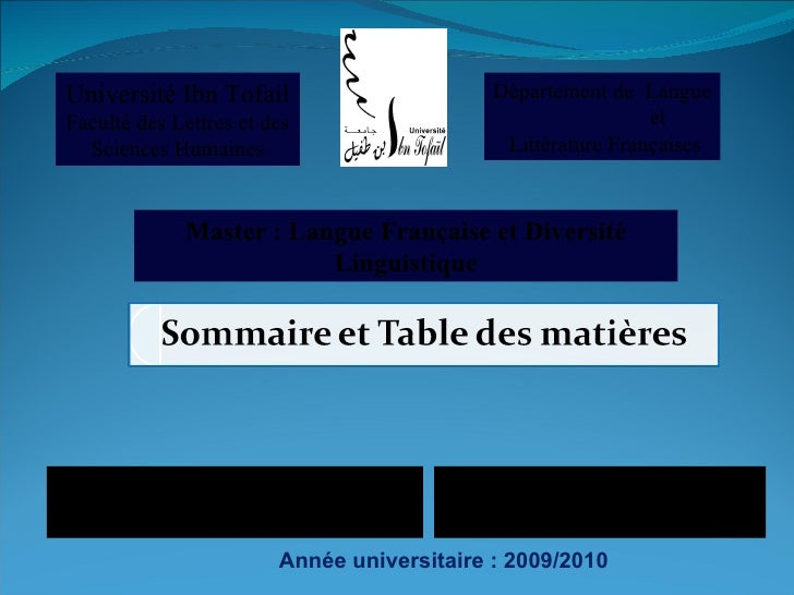 Année universitaire : 2009/2010 Université Ibn Tofail  Faculté des Lettres et des  Sciences Humaines Département de  Langu...