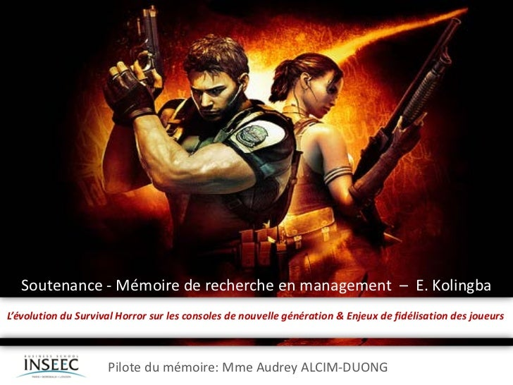 Soutenance - Mémoire de recherche en management – E. KolingbaL'évolution du Survival Horror sur les consoles de nouvelle g...