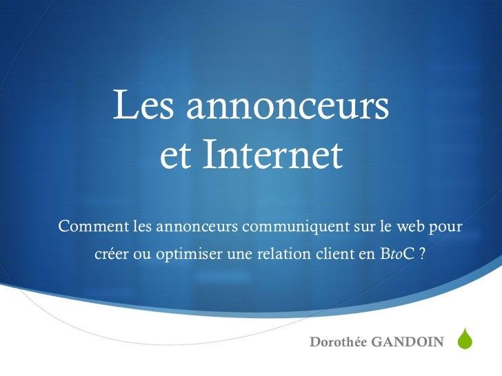 Les annonceurs        et InternetComment les annonceurs communiquent sur le web pour    créer ou optimiser une relation cl...